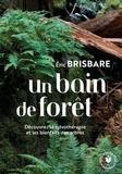 Eric Brisbare - Un bain de forêt.