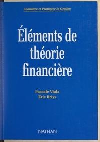 Eric Briys et Pascale Viala - Éléments de théorie financière.