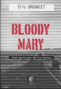 Eric Brogniet - Bloody Mary.