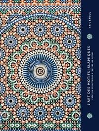 Lart des motifs islamiques - Création géométrie à travers les siècles.pdf