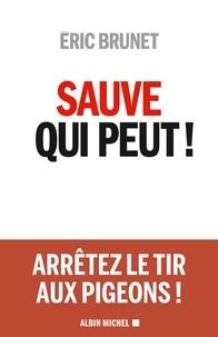 Eric Brunet - Sauve qui peut !.