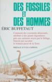 Eric Buffetaut - Des fossiles et des hommes.