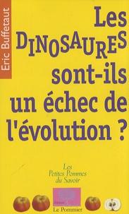 Eric Buffetaut - Les dinosaures sont-ils un échec de l'évolution ?.