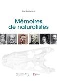 Eric Buffetaut - Mémoires de naturalistes.