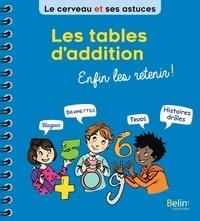 Eric Buisson Fizellier - Les tables d'addition - Enfin les retenir !.