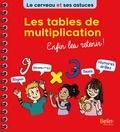 Eric Buisson Fizellier - Les tables de multiplication - Enfin les retenir !.