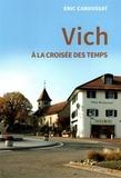 Eric Caboussat - Vich à la croisée des temps.