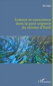 Science et conscience dans la post-urgence du séisme d'Haïti - Eric Calais pdf epub