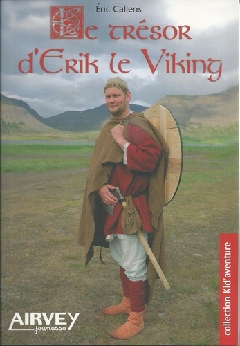 Eric Callens - Le tresor d'erik le viking.