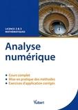 Eric Canon - Analyse numérique - Cours & exercices corrigés. Licence 2 & 3 Mathématiques.