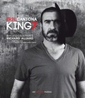 Eric Cantona - Eric Cantona, king 7.