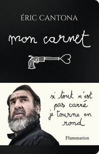 Eric Cantona - Mon carnet.