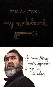 Eric Cantona - My Notebook.