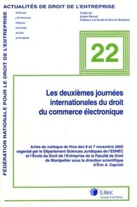 Eric Caprioli et Christiane Tinard - Les deuxièmes journées internationales du droit du commerce électronique - Actes de colloque de Nice des 6 et 7 novembre 2003.