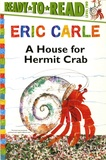 Eric Carle - A House for Hermit Crab.