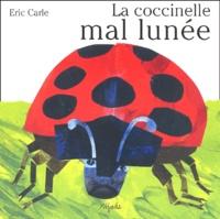Eric Carle-Hörbuch - La coccinelle mal lunée.