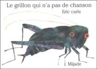 Eric Carle-Hörbuch - Le grillon qui n'a pas de chanson.