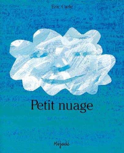Eric Carle-Hörbuch et Laurence Bourguignon - Petit nuage.