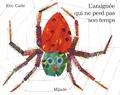 Eric Carle - L'araignée qui ne perd pas son temps.