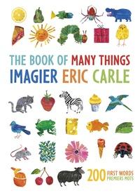 Eric Carle - L'imagier Eric Carle, mes 200 premiers mots.