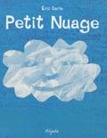 Eric Carle - Petit nuage.