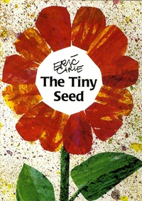 Eric Carle - The Tiny Seed.