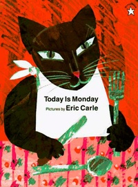 Eric Carle - Today is Monday.