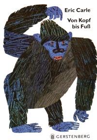 Eric Carle - Von Kopf bis Fuss.