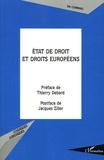 Eric Carpano - Etat de droit et droits européens - L'évolution du modèle de l'Etat de droit dans le cadre de l'européanisation des systèmes juridiques.