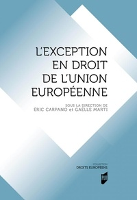 Eric Carpano et Gaëlle Marti - L'exception en droit de l'Union européenne.