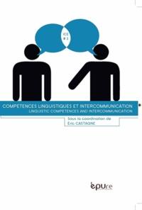 Eric Castagne - Compétences linguistiques et intercommunication.