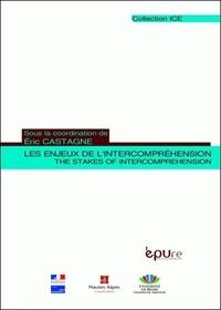 Eric Castagne - Les enjeux de l'intercompréhension - The Stakes of Intercomprehension.