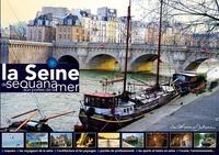 Eric Catherine - La Seine de Sequana aux portes de la mer.