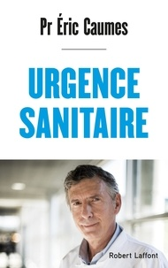 Eric Caumes - Urgence sanitaire.