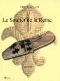 Eric Cazalis - Le soulier de la reine.