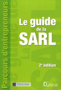 Eric Cempura et Géraldine Binquet - Le guide de la SARL - Constitution, fonctionnement, transformation et dissolution.