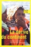Eric Chabauty et Pierre Freyburger - La dérive du continent.