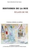 Eric Charlebois et Denyse Mageau - Histoires de la rue - Eclats de vie.