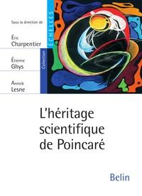 Eric Charpentier et Etienne Ghys - L'héritage scientifique de Poincaré.