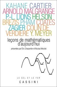 Eric Charpentier et Nikolaï Nikolski - Leçons de mathématiques d'aujourd'hui - Volume 1.