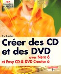 Histoiresdenlire.be Créer des CD et des DVD avec Nero 6 et Easy CD & DVD Creator 6 Image