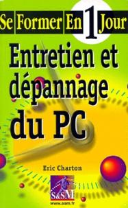 Eric Charton - Entretien et dépannage du PC.