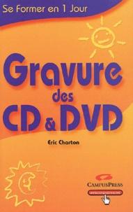 Eric Charton - Gravure des CD et DVD.