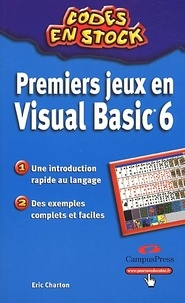 Eric Charton - Premiers jeux en Visual Basic 6.