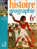 Eric Chaudron et Rémy Knafou - Histoire-Géographie 6e.