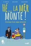 Eric Chaumillon et Mathieu Duméry - Hé... la mer monte !.