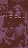 Eric Chauvier - Anthropologie.