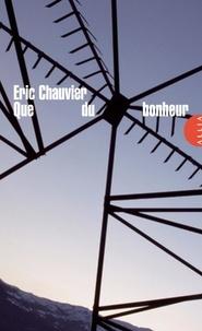 Eric Chauvier - Que du bonheur.