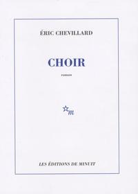 Eric Chevillard - Choir.