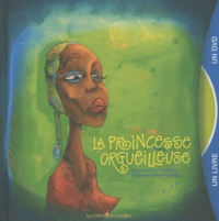 Eric Chevillard - La princesse orgueilleuse. 1 DVD